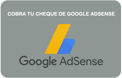 Cobra tu cheque de Google (Adsense, YouTube, Otros)